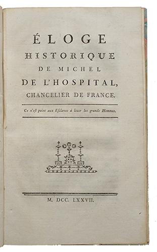 Eloge historique de Michel de l'Hospital, Chancelier de France. GUIBERT, Général Cte de Jacques Ant. Hip.