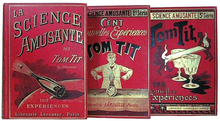 La science amusante, 1ere, 2° et 3° série. TOM TIT.