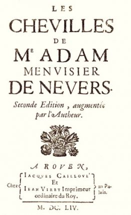 Les chevilles de Me Adam Menuisier de Nevers, seconde édition augmentée par l'Autheur. ADAM...